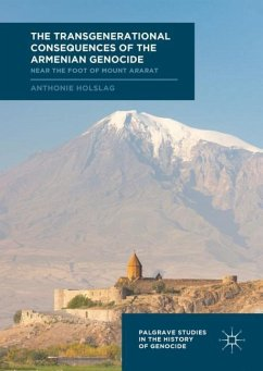 The Transgenerational Consequences of the Armenian Genocide - Holslag, Anthonie
