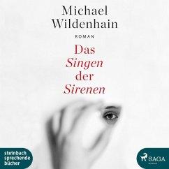 Das Singen der Sirenen, 1 MP3-CD\Ungekürzte Ausgabe - Wildenhain, Michael