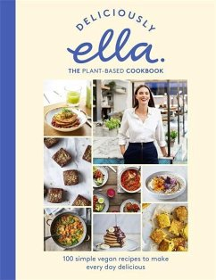 Deliciously Ella The Plant-Based Cookbook: Plant Power - Woodward, Ella
