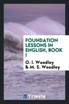 Foundation Lessons in English, Book I
