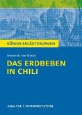 Das Erdbeben in Chili von Heinrich von Kleist. Textanalyse und Interpretation mit ausführlicher Inhaltsangabe und Abituraufgaben mit Lösungen. (eBook, PDF)