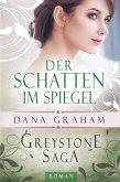 Greystone Saga: Der Schatten im Spiegel (eBook, ePUB)