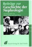 Beiträge zur Geschichte der Nephrology