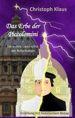 Das Erbe der Piccolomini - Klaus, Christoph