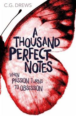 A Thousand Perfect Notes - Drews, C. G.