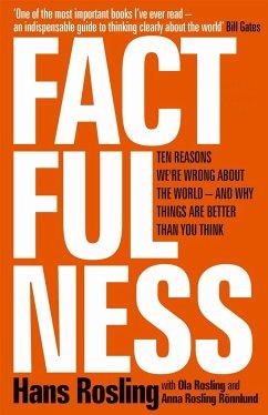 Factfulness - Rosling, Hans; Rosling, Ola; Ronnlund, Anna Rosling