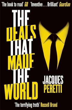 The Deals that Made the World - Peretti, Jacques