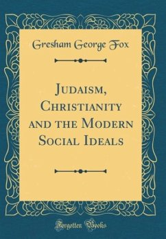 Judaism, Christianity and the Modern Social Ide...