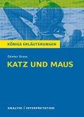 Katz und Maus von Günter Grass. Textanalyse und Interpretation mit ausführlicher Inhaltsangabe und Abituraufgaben mit Lösungen. (eBook, PDF)