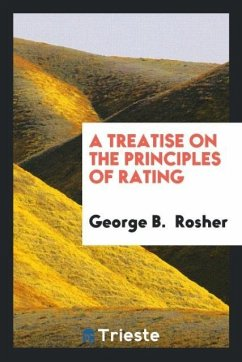 A Treatise on the Principles of Rating