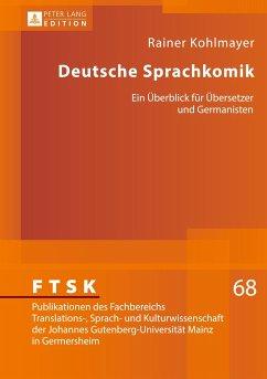 Deutsche Sprachkomik - Kohlmayer, Rainer