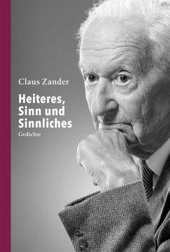 Heiteres, Sinn und Sinnliches (eBook, ePUB) - Zander, Claus