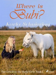 9788711759790 - Schniering, Karla: The Girls from the Horse Farm 2 - Where is Bubi? (eBook, ePUB) - Bog