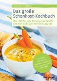 Das große Schonkost-Kochbuch (eBook, ePUB)