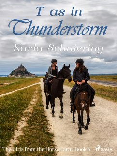 9788711759721 - Schniering, Karla: The Girls from the Horse Farm 6 - T as in Thunderstorm (eBook, ePUB) - Bog