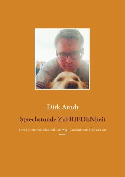 Zufriedenheit (eBook, ePUB) - Arndt, Dirk