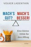 Mach's gut? Mach's besser! (eBook, PDF)
