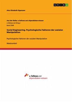 Social Engineering. Psychologische Faktoren der sozialen Manipulation (eBook, PDF)