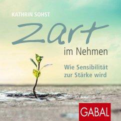 Zart im Nehmen (MP3-Download) - Sohst, Kathrin