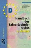 Handbuch des Fahrerlaubnisrechts