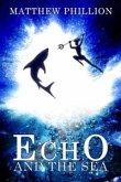 Echo and the Sea (eBook, ePUB)