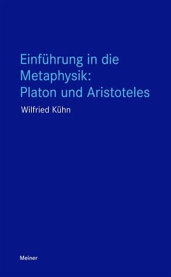 Einführung in die Metaphysik: Platon und Aristoteles (eBook, PDF) - Kühn, Wilfried