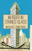 Murder in Stained Glass (eBook, ePUB)