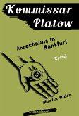 Kommissar Platow, Band 10: Abrechnung in Bankfurt (eBook, ePUB)
