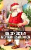 Die schönsten Weihnachtsmärchen (eBook, ePUB)
