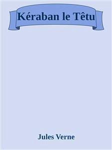 9788826402369 - Jules Verne: Kéraban le Têtu (eBook, ePUB) - Libro