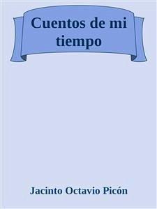 9788826402642 - Jacinto Octavio Picón Bouchet: Cuentos de mi tiempo (eBook, ePUB) - Libro