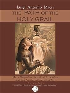 9788826401836 - Luigi Antonio Macri´: The Path of the Holy Graal (eBook, ePUB) - Libro