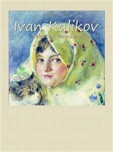 9788826402253 - Bogdan Vasilev: Ivan Kulikov: Selected Paintings (eBook, ePUB) - Libro