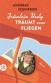 Fräulein Hedy träumt vom Fliegen (eBook, ePUB)