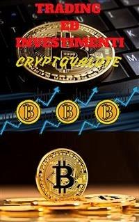9788826402352 - Christian Barranco: Criptovalute: trading ed investimenti per neofiti (eBook, ePUB) - Libro