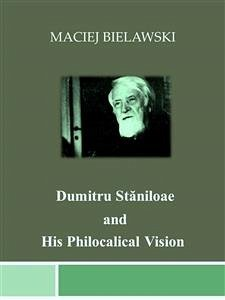 9788826402482 - Maciej Bielawski: Dumitru St?niloae and His Philocalical Vision (eBook, ePUB) - Libro