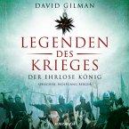 Der ehrlose König / Legenden des Krieges Bd.2 (MP3-Download)