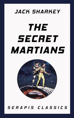 The Secret Martians (eBook, ePUB) - Sharkey, Jack