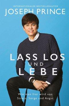Lass los und lebe (eBook, ePUB) - Prince, Joseph