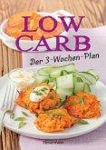 Low Carb: Der 3-Wochen-Plan (Mängelexemplar)