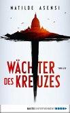 Wächter des Kreuzes (eBook, ePUB)