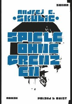 Spiele ohne Grenzen (eBook, ePUB) - Skubic, Andrej E.