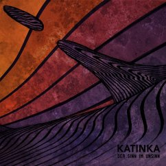 Der Sinn Im Unsinn - Katinka