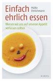 Einfach ehrlich essen (eBook, ePUB)