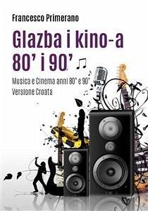 9788892682511 - Francesco Primerano: Glazba i kino-a 80´ i 90´ (eBook, PDF) - Libro