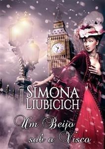 9788826402895 - Simona Liubicich: Um beijo sob o visco (eBook, ePUB) - Libro
