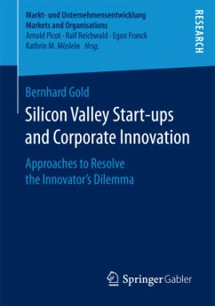 Silicon Valley Start-ups and Corporate Innovation - Gold, Bernhard