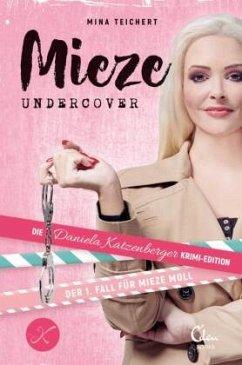 Mieze Undercover - Teichert, Mina