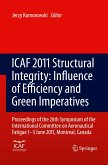 ICAF 2011 Structural Integrity: Influence of Efficiency and Green Imperatives
