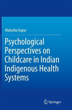 Psychological Perspectives on Childcare in Indian Indigenous Health Systems - Kapur, Malavika